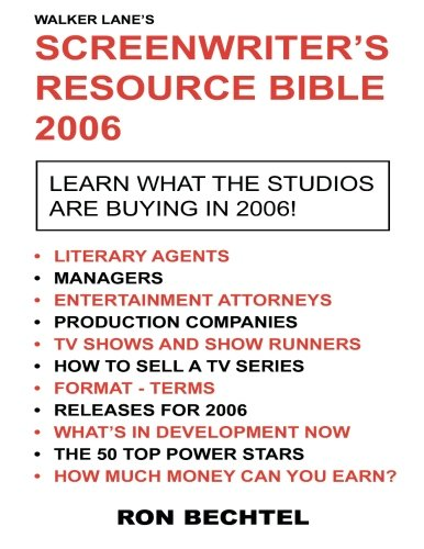 Screenwriter's Resource Bible: 2006