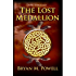 The Lost Medallion (Christian Fantasy Series Book 2)