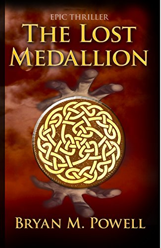 Book: The Lost Medallion (Christian Fantasy Series Book 2) by Bryan Powell