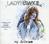 My Delirium by Ladyhawke