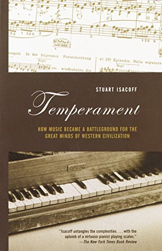 Temperament: How Music Became a Battleground for the Great Minds of Western Civilization