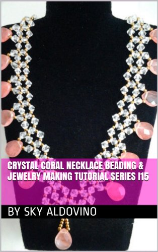 Crystal Necklace Beading Jewelry Tutorial ebook