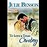To Love a Texas Cowboy (Wishing, Texas Book 1)