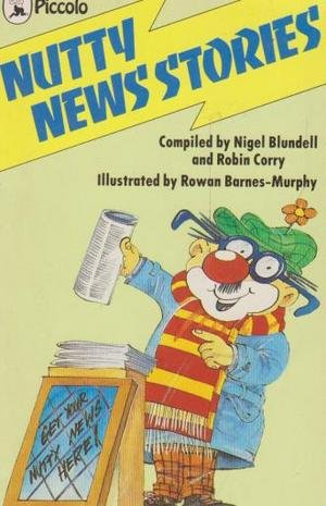 Nutty News Stories (Piccolo Books)