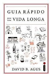 Guia rápido para uma vida longa (Portuguese Edition)