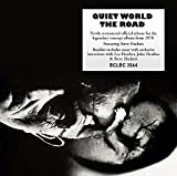 The Road: Remastered And Expanded Edition /  Quiet World