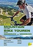 110 Mountainbiketouren Innsbruck und Umgebung