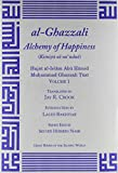 al-Ghazzali Alchemy of Happiness 2 Vol. set (Great Books of the Islamic World)