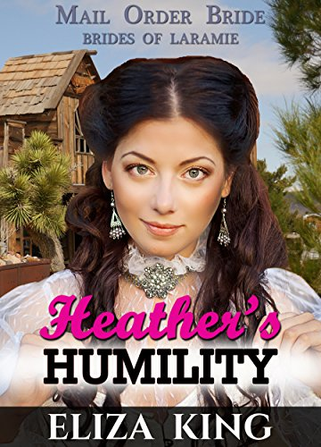 MAIL ORDER BRIDE Heathers Historical ebook product image