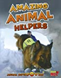 Amazing Animal Helpers, John Townsend, 1410947521