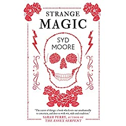 Strange Magic: An Essex Witch Museum Mystery: 1 (The Essex Witch Museum Mysteries)