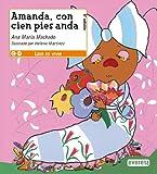 Amanda con Cien Pies Anda, Ana Maria MacHado and Machado Ana María, 8424179005