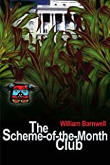 The Scheme-of-the-Month Club by William Barnwell (2001-11-30) Paperback