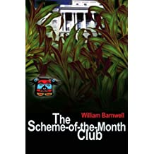 The Scheme-of-the-Month Club by William Barnwell (2001-11-30)