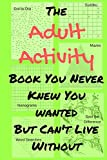 The Adult Activity Book You Never Knew You Wanted