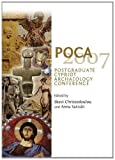 POCA 2007 : Postgraduate Cypriot Archaeology Conference, Christodoulou, Skevi and Satraki, Anna, 1443825719