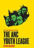 The ANC Youth League (Ohio Short Histories of Africa)