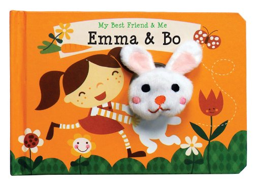 Emma & Bo Finger Puppet Book: My Best Friend & Me Finger Puppet Books (My Best Friend And Me)