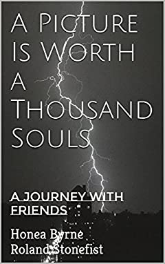 A Picture Is Worth a Thousand Souls: A Journey with Friends
