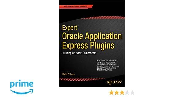 Expert Oracle Application Express Plugins: Building Reusable