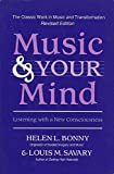 Music & Your Mind: Listening With a New Consciousness