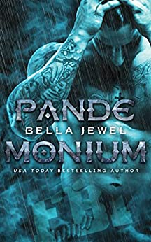 Pandemonium (MC Sinners Next Generation Book 1) by [Jewel, Bella]