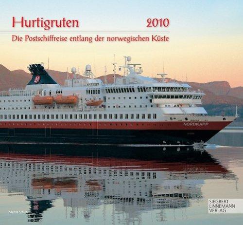 HURTIGRUTEN 2010: Die Postschiffreise entlang der norwegischen Küste