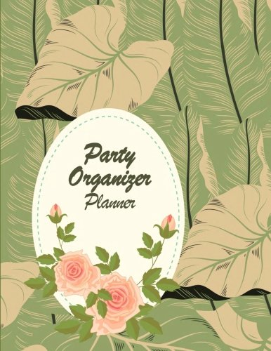 "Party Organizer Planner: Happy plan, event planner 120 pages Large Print 8.5"" x 11"""