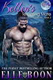 Download Kellen's Tempting Mate, Iron Wolves MC 3 in PDF ePUB Free Online