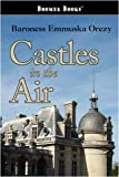 Castles in the Air, Emmuska Orczy, 1600968996