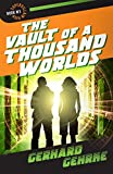The Vault of a Thousand Worlds (Supervillain High Book 3)