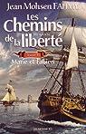 Les Chemins de la Liberte V. 01 Marie et Fabien par Fahmy Jean Mohsen