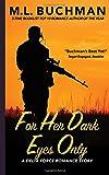 For Her Dark Eyes Only (Delta Force Short Stories) (Volume 2)
