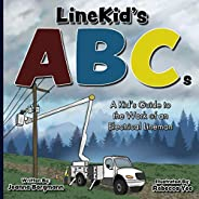 LineKid's ABCs: A Kid's Guide to the Work of an Electrical