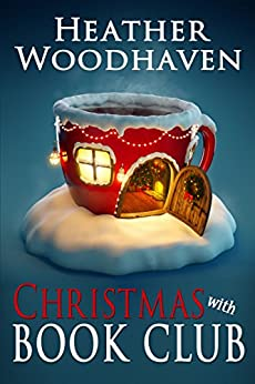 Christmas with Book Club (Best Ever Book Club 2) by [Woodhaven, Heather]