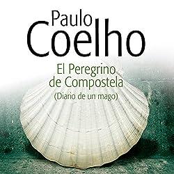 El Peregrino de Compostela [The Pilgrimage]