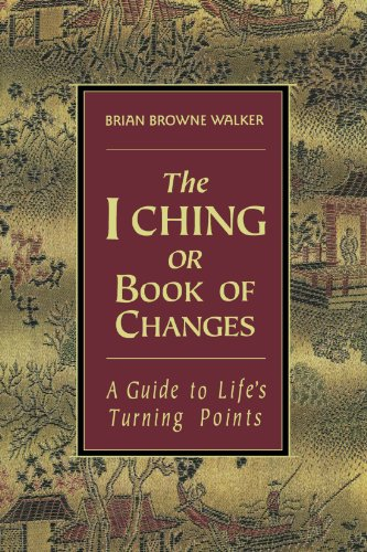 - The I Ching or Book of Changes (The Essential Wisdom Library)