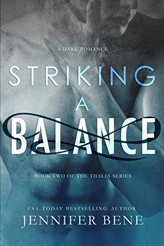 Striking a Balance (A Dark Romance) (The Thalia Series Book 2)