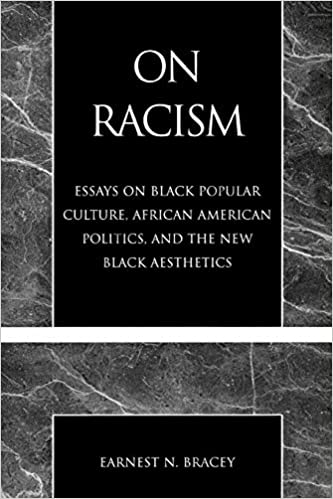 On Racism Essays On Black Popular Culture African American  On Racism Essays On Black Popular Culture African American Politics And  The New Black Aesthetics Th Edition Business Essay Sample also High School Vs College Essay  Professional Business Plan Writing Services Uk