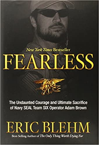 ^PDF^ Fearless: The Undaunted Courage And Ultimate Sacrifice Of Navy SEAL Team SIX Operator Adam Brown. Watch Online conviven folletos regula