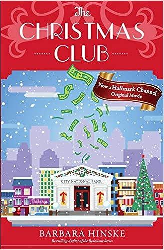 Amazon Com The Christmas Club 9780996274739 Hinske Barbara Books