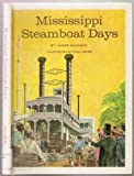 img - for Mississippi Steamboat Days book / textbook / text book