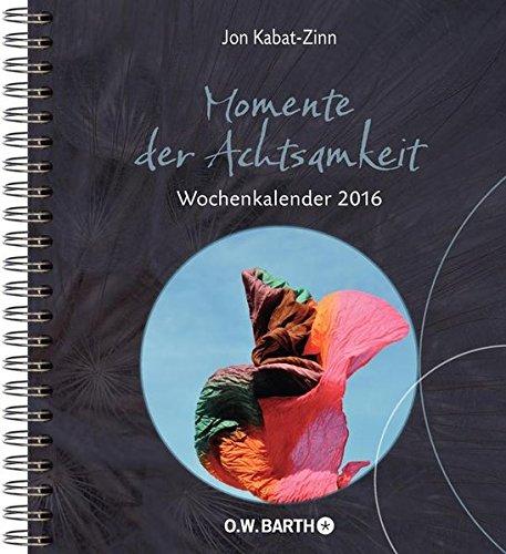 momente-der-achtsamkeit-wochenkalender-2016