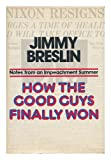 How the Good Guys, Jimmy Breslin, 0670382078