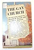 The Gay Church, Ronald M. Enroth and Gerald E. Jamison, 080281543X