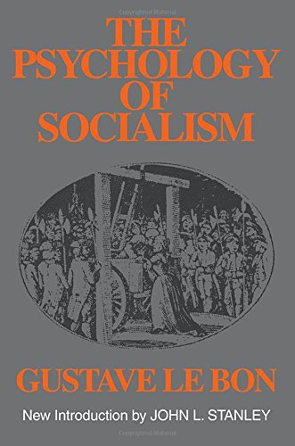 The Psychology of Socialism (Social Science Classics Series)