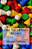 The Velveteen Rabbit,