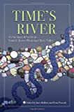 img - for Time's River: Archaeological Syntheses from the Lower Mississippi Valley (Dan Josselyn Memorial Publication (Paperback)) book / textbook / text book