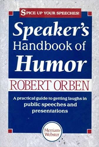 Speakers handbook of humor robert orben 9780877796299 amazon speakers handbook of humor robert orben 9780877796299 amazon books fandeluxe Images