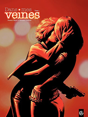 Dans mes veines - Tome 1 (GRAND ANGLE) (French Edition)